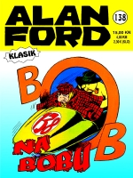 138. Alan Ford Klasik - Strip Agent : Bob na bobu